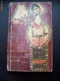 MIHAIL SADOVEANU - VENEA O MOARA PE SIRET , ANUL EDITIEI 1966,