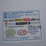 + Bilet sezon 2009/2010 Craiova - Otelul Galati 01.05.2010 +