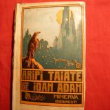 Ioan Adam - Aripi Taiate -Prima Editie 1910 - Nuvela