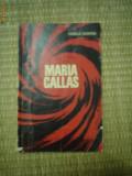 MARIA CALLAS CAMILLA CEDERNA carte muzica cultura