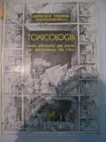 TOXICOLOGIE SAU DINCOLO DE BINE SI DINCOACE DE RAU MIRCEA HORIA SIMIONESCU, 1983