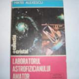 Laboaratorul astrofizicianului amator Matei Alexescu, 9 - Carti Electrotehnica