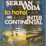Ion Paraschiv, Trandafir Iliescu - De la hanul Serban Voda la hotel Intercontinental - Istorie
