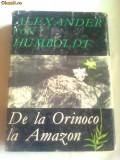 DE LA ORINOCO LA AMAZON  ~ ALEXANDER VON HUMBOLDT