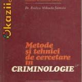 METODE SI TEHNICI DE CERCETARE IN CRIMINOLOGIE R Stanoiu, Trei