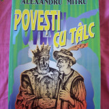 POVESTI CU TALC - ALEXANDRU MITU - Carte de povesti