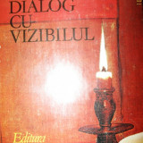 Rene Huyghe - Dialog cu vizibilul., 1981