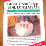 GHIDUL SANATATII SI AL LONGEVITATII  -   Prof. Rabrt Tocquet