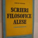 EDMUND HUSSERL - Scrieri Filosofice Alese - Editura Academiei, 1993 - Filosofie
