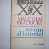 MALCOLM BRADBURY - un om al istoriei, ROMANUL SEC XX, h3, Anul publicarii: 1991