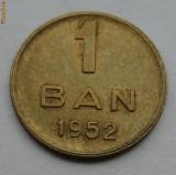 1 ban 1952 - 3 - UNC necirculata luciu de batere