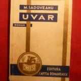 Mihail Sadoveanu - UVAR - Prima Ed. 1932 - Roman