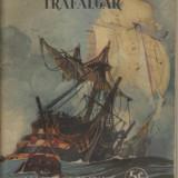 Paul Chack / BATALIA NAVALA DE LA TRAFALGAR (in franceza,editie 1938,cu ilustratii)