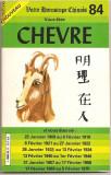 (C783) HOROSCOPUL VOSTRU CHINEZESC - CHEVRE, METRO EDITIONS INTERNATIONALES, PARIS, 1983, IMPRIMATA IN ROMANIA 1983