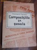 Compozitiile in scoala * Aspecte Metodice - Constantin Parfene -1980,  390p.