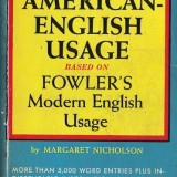 A Dictionary of AMERICAN- ENGLISH USAGE - 700 pagini
