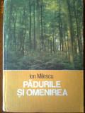 Padurile si omenirea-Ion Milescu