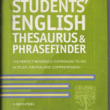 STUDENTS' ENGLISH THESAURUS&PHRASEFINDER - 542 pag.