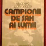 Campioni de sah ai lumii - Carte sport