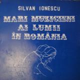 Mari muzicieni ai lumii in Romania