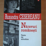 Naravuri romanesti - Ruxandra Cesereanu - Eseu
