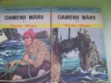 OAMENII MARII VICTOR HUGO VOL,1,2, 1975