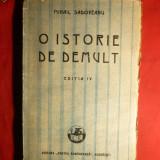 M.Sadoveanu - O Istorie de demult - ed. 1927 - Nuvela