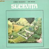 (C909) SUCEVITA DE ION MICLEA, EDITURA SPORT - TURISM, BUCURESTI, 1977, TEXT DE CORINA NICOLESCU - Carte Geografie