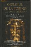 Lynn Picknett / Clive Prince - Giulgiul de la Torino - Rao 2005