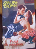 SANDRA BROWN-FUGA DE CELEBRITATE