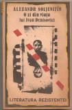 (C882) O ZI DIN VIATA LUI IVAN DENISOVICI DE ALEXANDR SOLJENITIN, EDITURA QUINTUS, BUCURESTI, 1991, IN ROMANESTE DE SERGIU ADAM SI TIBERIU IONESCU