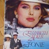 ELIZABETH ADLER - LEONIE - Roman, Anul publicarii: 1994