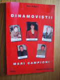 DINAMOVISTI  MARI CAMPIONI   - Petre Porea