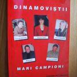 DINAMOVISTI MARI CAMPIONI - Petre Porea - Carte sport