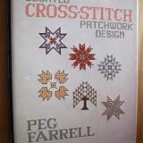 COUNTED CROSS-STITCH PATCHWORK DESIGN * Peg Farrell - Carte Arta populara