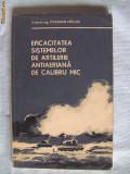 """EFICACITATEA SISTEMELOR DE ARTILERIE ANTIAERIANA DE CALIBRU MIC"", Col. Ing. Octavian Ureche, 1982. Armament. Munitii. Tehnica militara. Absolut noua, Alta editura"