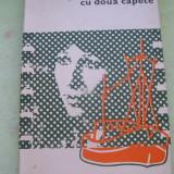 SARPELE CU DOUA CAPETE HENRI DE REGNIER - Roman, Anul publicarii: 1977