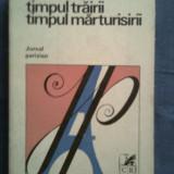 Timpul trairii, Timpul marturisirii-Jurnal Parizian-Eugen Simion - Roman, Anul publicarii: 1979