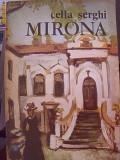 MIRONA -CELLA SERGHI