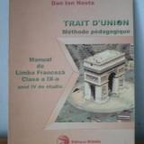 Limba franceza - Manual pentru clasa a IX a - Manual scolar, Clasa 9, Limbi straine