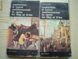Mediterana si lumea mediteraneana in epoca lui Filip II F Braudel vol 1 si 2, Alta editura