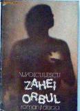 Zahei orbul  Vasile Voiculescu
