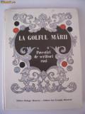 POVESTIRI - LA GOLFUL MARII