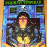 ROBERT SILVERBERG, BILL FAWCETT - POARTA TIMPULUI. SCIENCE FICTION - Carte SF