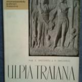 Ulpia Traiana(Sarmisegetuza romana)-C.Daicoviciu, H.Daicoviciu - Istorie