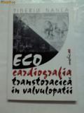 ECOCARDIOGRAFIA  TRANSTORACICA IN VALVULOPATII -Tiberiu Nanea