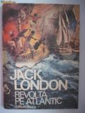 3+1 gratis -- Jack London - Revolta pe Atlantic