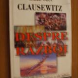 DESPRE RAZBOI - Carl Von Clausewitz - Istorie
