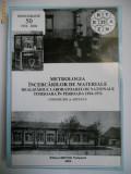 BANAT-METROLOGIA INCERCARILOR DE MATERIALE IN LABORATOARELE NATIONALE TIMISOARA,1954-1974,MONOGRAFIE,2004