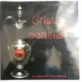CATALOG CRISTAL SI PORTELAN IN SALOANELE BUCURESTENE IN SECOLUL 19, BUCURESTI - Istorie